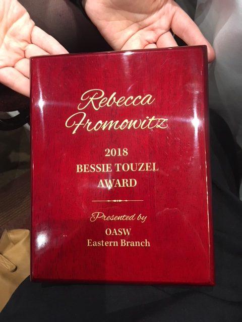 REBECCA FROMOWITZ BESSIE TOUZEL AWARD RECIPIENT 2018